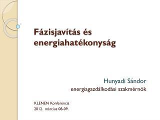 Fázisjavítás és energiahatékonyság