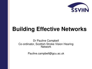 Building Effective Networks
