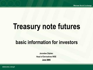 Treasury note futures   basic information for investors