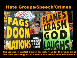 Hate Groups/Speech/Crimes