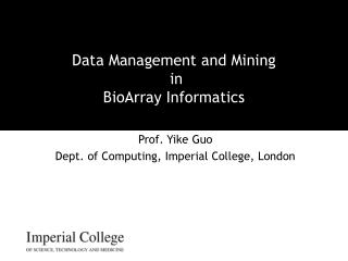 Data Management and Mining  in  BioArray Informatics