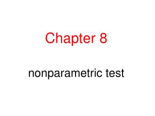 Chapter 8 nonparametric test