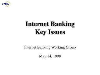 Internet Banking Key Issues