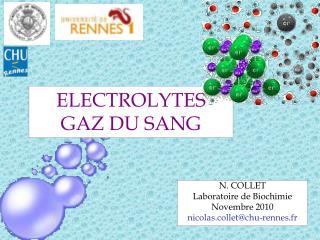 ELECTROLYTES GAZ DU SANG