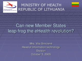 Can new Member States  leap-frog the eHealth revolution?