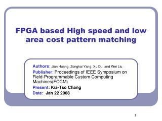 FPGA based High speed and low area cost pattern matching
