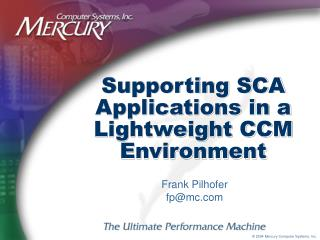 Supporting SCA Applications in a Lightweight CCM Environment