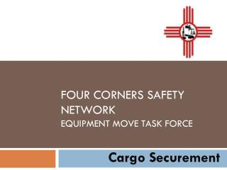 Four Corners Safety Network Equipment Move Task Force