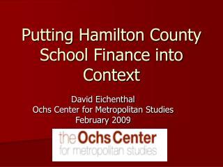 Putting Hamilton County School Finance into Context