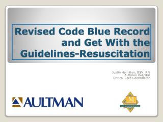 Revised Code Blue Record and Get With the Guidelines-Resuscitation