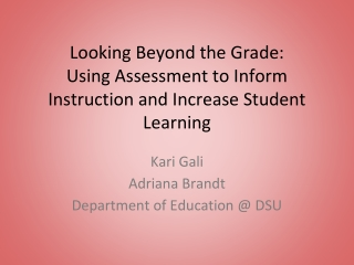 Grading Students and Evaluating Instruction
