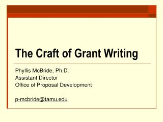 The Craft of Grant Writing