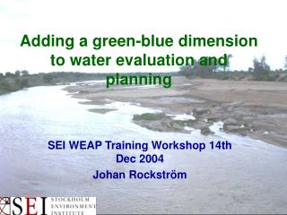 Adding a green-blue dimension to water evaluation and planning