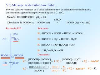 5.5) Mélange acide faible base faible .