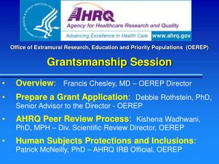 Office of Extramural Research, Education and Priority Populations  (OEREP) Grantsmanship Session