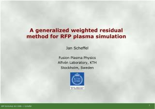 A generalized weighted residual method for RFP plasma simulation