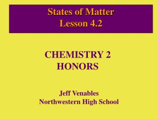 States of Matter Lesson 4.2