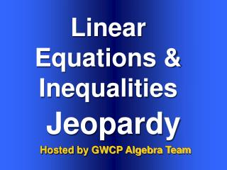 Linear Equations & Inequalities