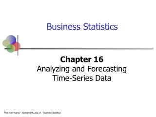Chapter 16 Analyzing and Forecasting  Time-Series Data