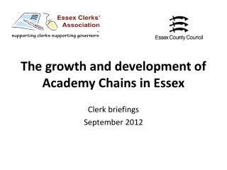 The growth and development of Academy Chains in Essex