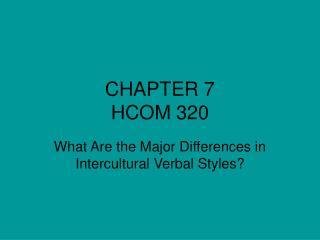 CHAPTER 7 HCOM 320