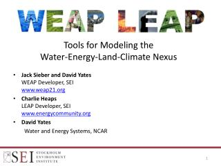 Tools for Modeling the  Water-Energy-Land-Climate Nexus