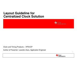 Layout Guideline for                                      Centralized Clock Solution