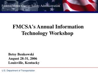 FMCSA's Annual Information Technology Workshop