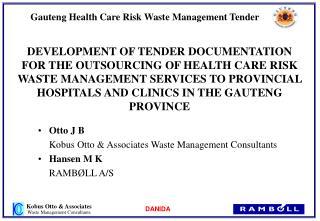 Otto J B Kobus Otto & Associates Waste Management Consultants Hansen M K RAMBØLL A/S