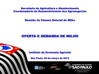 Secretaria de Agricultura e Abastecimento Coordenadoria de Desenvolvimento dos Agronegócios