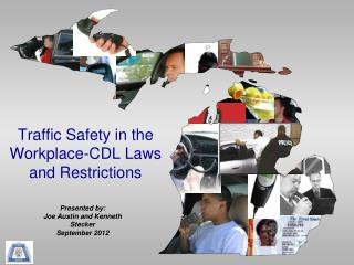 Traffic Safety in the Workplace-CDL Laws and Restrictions