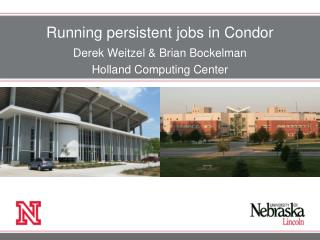 Running persistent jobs in Condor