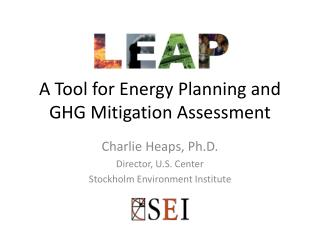 A Tool for Energy Planning and GHG Mitigation Assessment