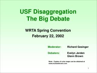 USF Disaggregation  The Big Debate