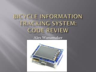 Bicycle Information Tracking System: Code Review