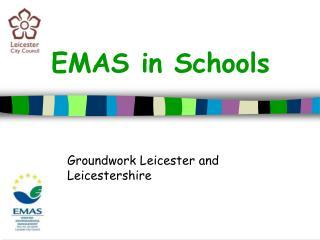 EMAS in Schools