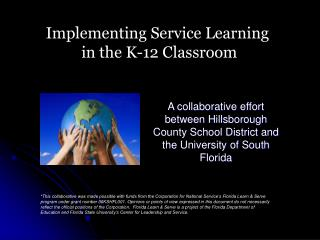 Implementing Service Learning  in the K-12 Classroom