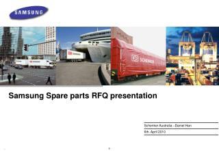 Samsung Spare parts RFQ presentation