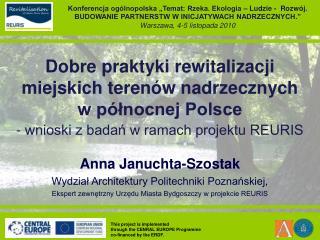 Dobre praktyki rewitalizacji  miejskich terenów nadrzecznych  w północnej Polsce