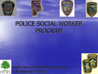 POLICE SOCIAL WORKER PROGRAM