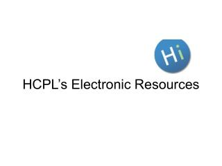 HCPL�s Electronic Resources