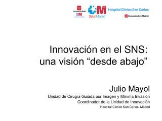 """Innovación en el SNS:  una visión """"desde abajo"""""""