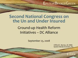 Second National Congress on the Un and Under Insured