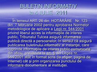 BULETIN INFORMATIV  la 4 IULIE  2011