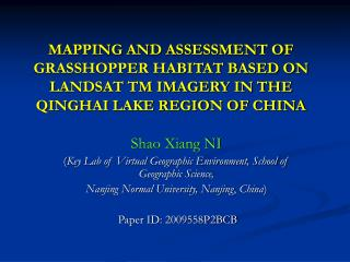Shao Xiang NI ( Key Lab of Virtual Geographic Environment, School of Geographic Science,