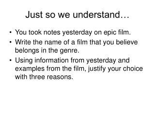 Just so we understand…