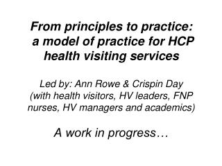 Aim: To create a model of practice that…
