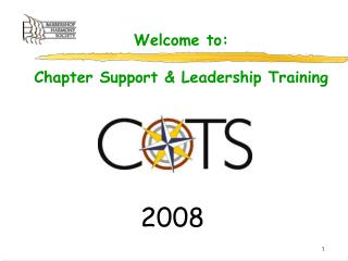 Welcome to: Chapter Support & Leadership Training