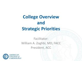 College Overview  and  Strategic Priorities