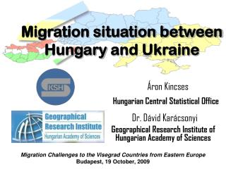 Migration situation between  Hungary and Ukraine